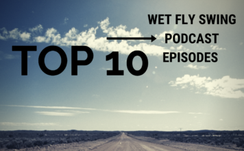 Top 10 Fly Fishing Podcast Episodes
