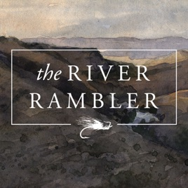 the river rambler podcast