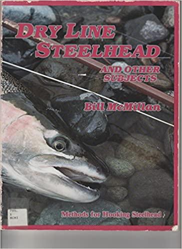 dry line steelhead